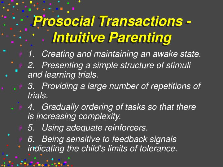Prosocial Transactions - Intuitive Parenting