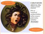 caravaggio medusa pea uffizi galerii firenze