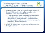 g20 young business summit june 20 23 2010 toronto canada
