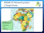 mame ye network project 3 target areas