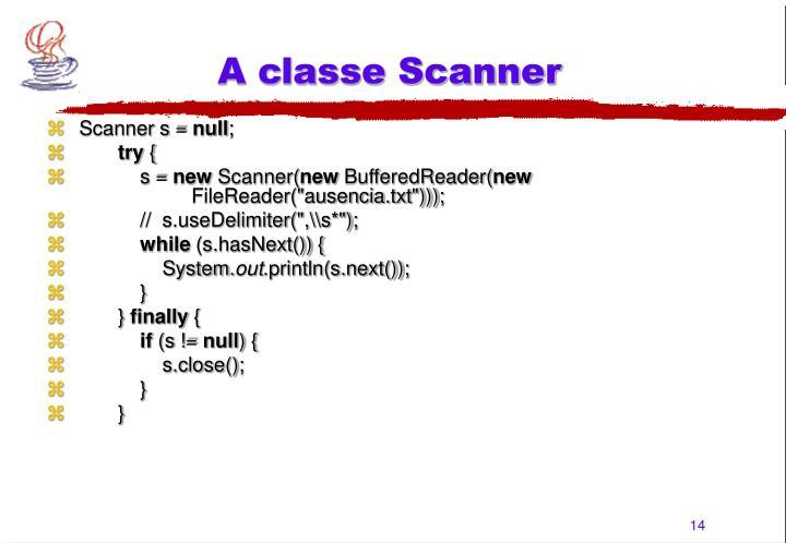 A classe Scanner