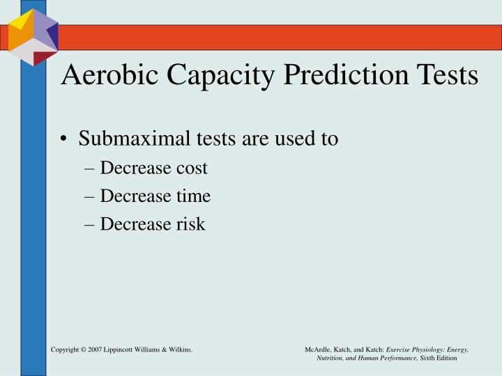 Aerobic Capacity Prediction Tests