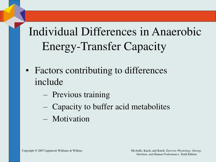 Individual Differences in Anaerobic Energy-Transfer Capacity