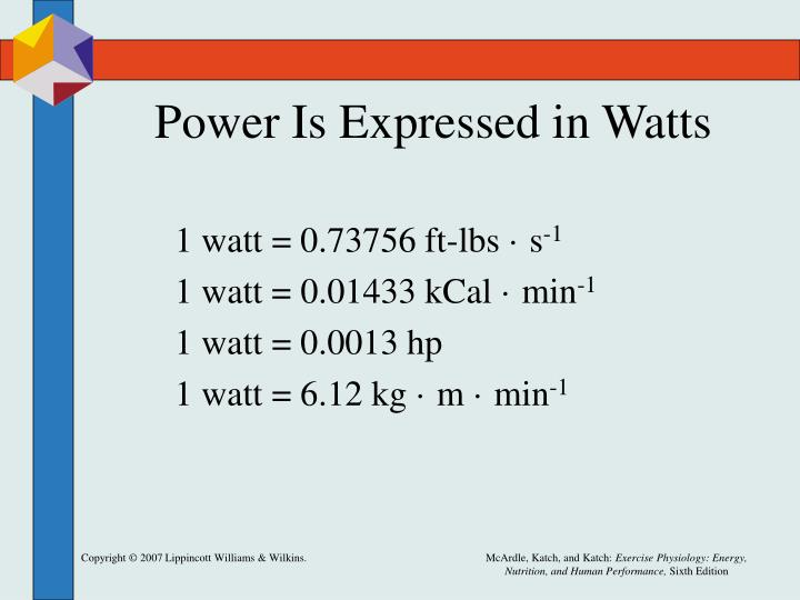 Power Is Expressed in Watts