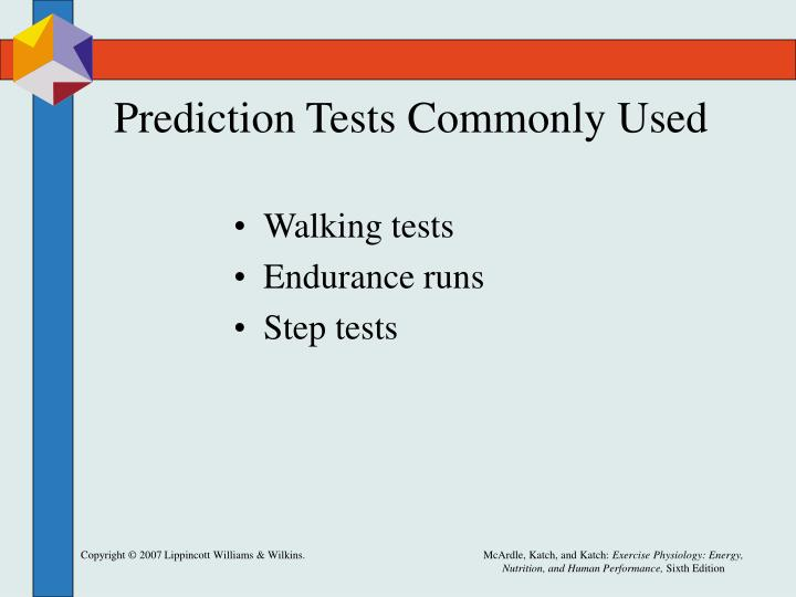 Prediction Tests Commonly Used