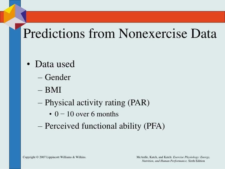 Predictions from Nonexercise Data