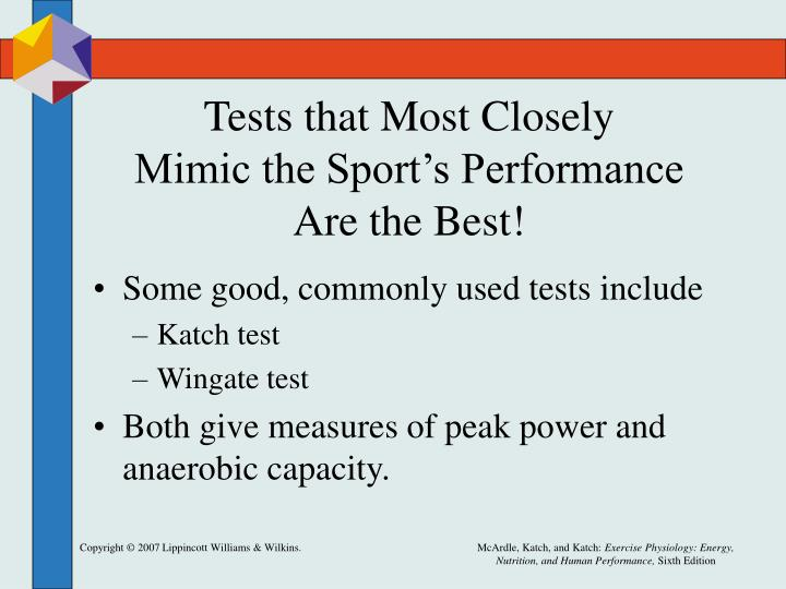 Tests that Most Closely