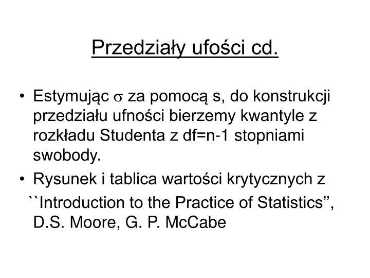Przedziały ufości cd.