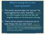 what s going on in the cave episode