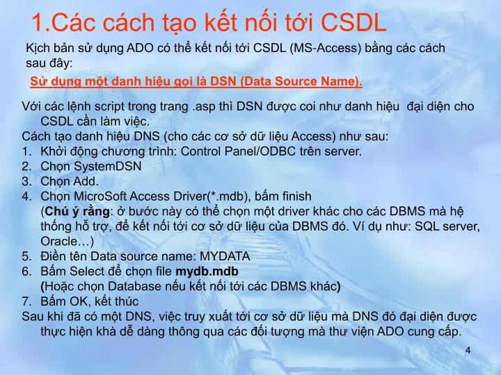 1.Các cách tạo kết nối tới CSDL