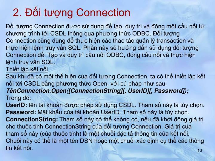 2. Đối tượng Connection