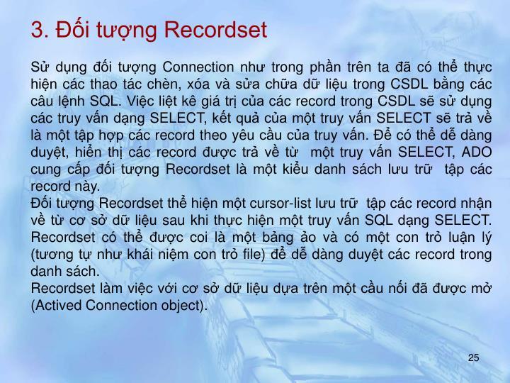 3. Đối tượng Recordset