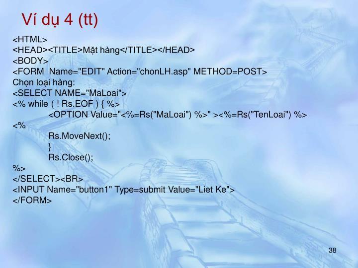 Ví dụ 4 (tt)