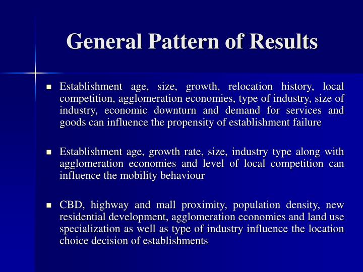 General Pattern of Results