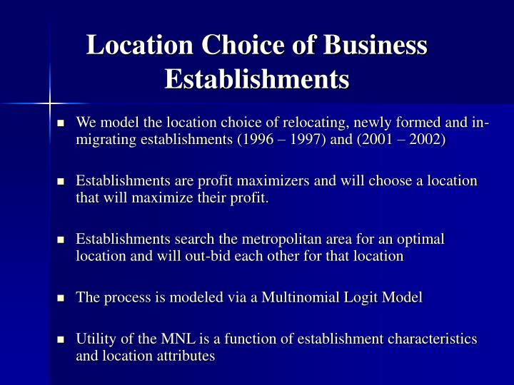 Location Choice of Business Establishments