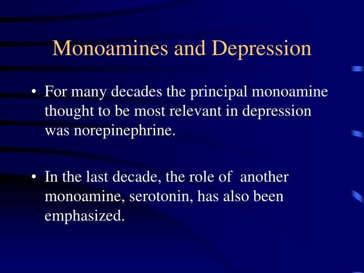 Monoamines and Depression