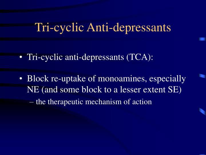 Tri-cyclic Anti-depressants