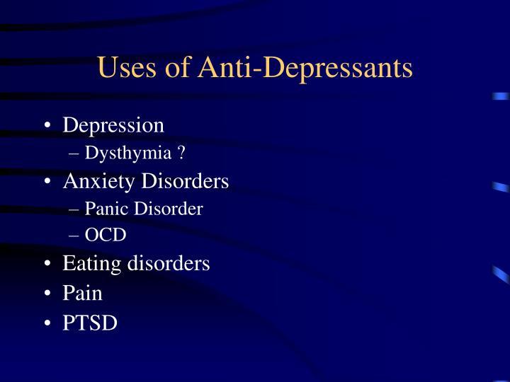 Uses of Anti-Depressants