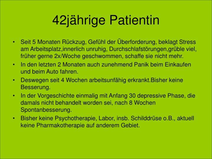 42jährige Patientin