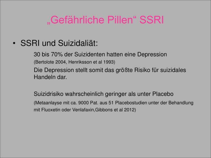 """""""Gefährliche Pillen"""" SSRI"""