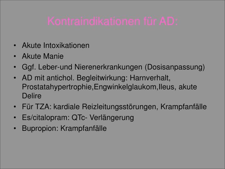 Kontraindikationen für AD: