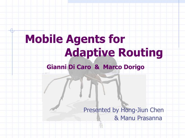 mobile agents for adaptive routing n.