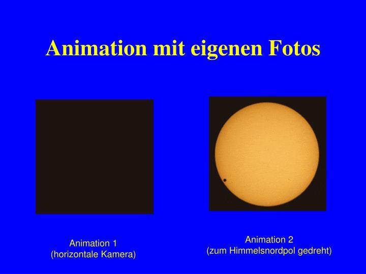 Animation mit eigenen Fotos