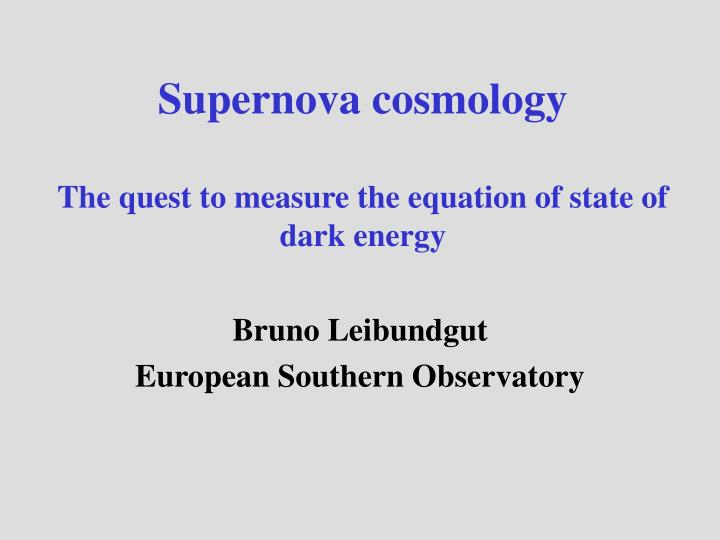 Supernova cosmology the quest to measure the equation of state of dark energy