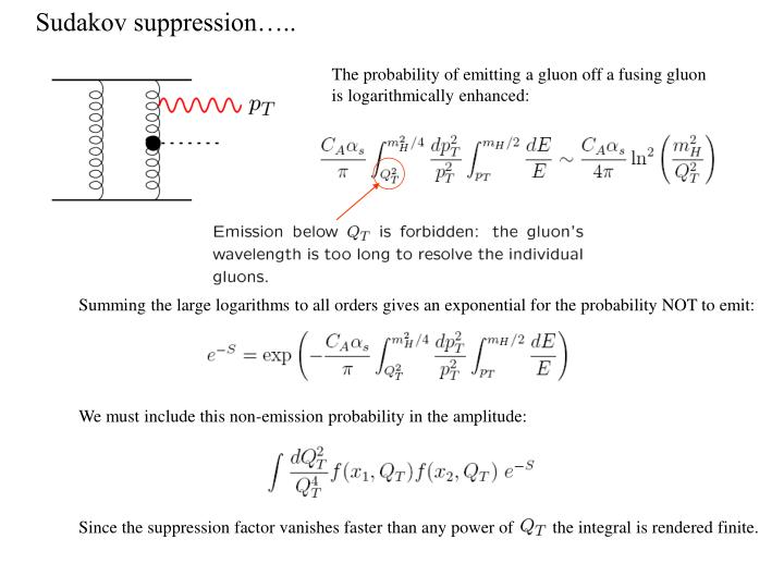 Since the suppression factor vanishes faster than any power of         the integral is rendered finite.