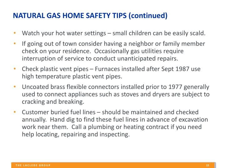 NATURAL GAS HOME SAFETY TIPS (continued)