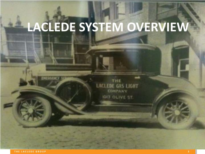 LACLEDE SYSTEM OVERVIEW