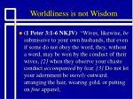 worldliness is not wisdom12
