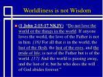 worldliness is not wisdom2