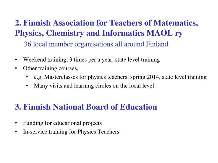 2. Finnish Association for Teachers of Matematics, Physics, Chemistry and Informatics MAOL ry