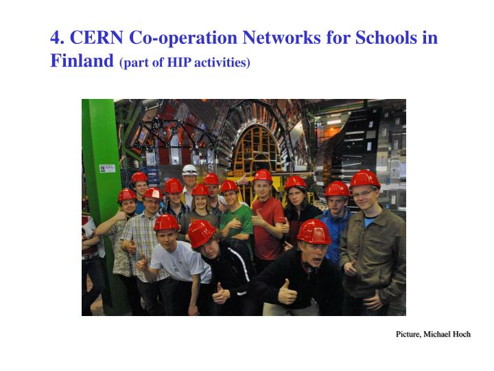 4. CERN Co-operation Networks for Schools in Finland