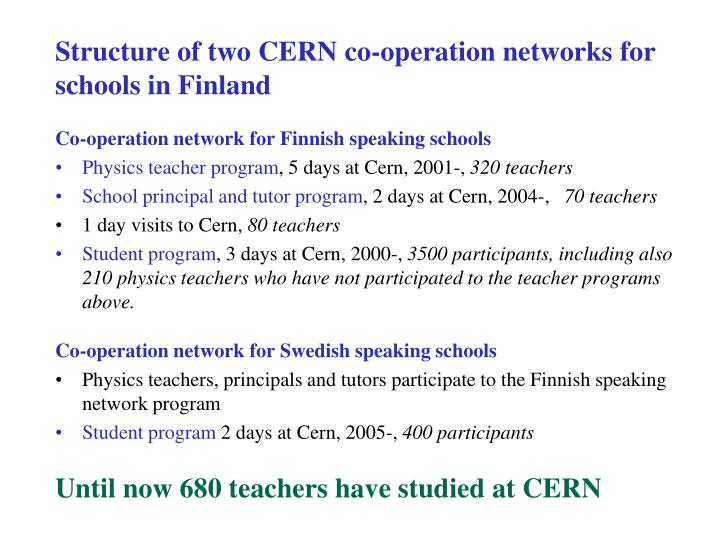 Structure of two CERN co-operation networks for schools in Finland