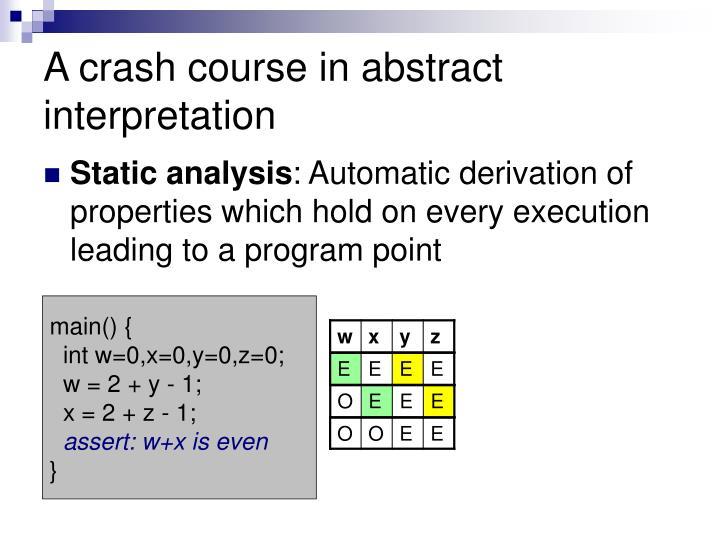 A crash course in abstract interpretation