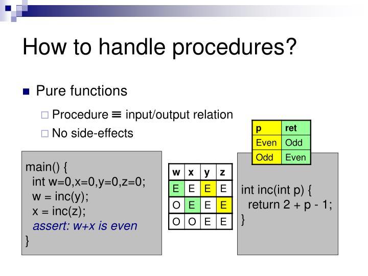 How to handle procedures?