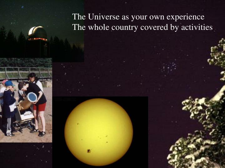 The Universe as your own experience