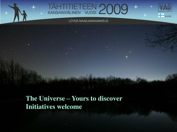 The Universe – Yours to discover