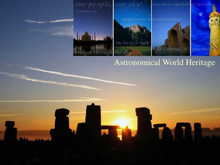 Astronomical World Heritage