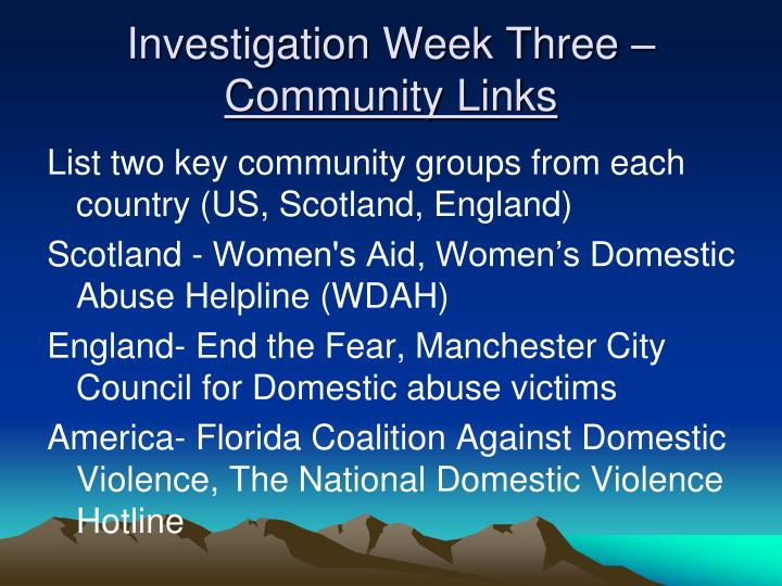 Investigation Week Three –
