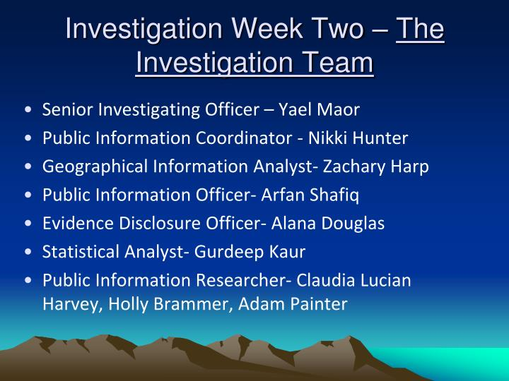 Investigation Week Two –