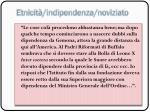 etnicit indipendenza noviziato