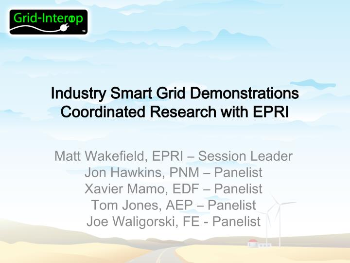 industry smart grid demonstrations coordinated research with epri n.
