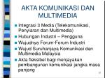 akta komunikasi dan multimedia