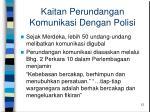 kaitan perundangan komunikasi dengan polisi