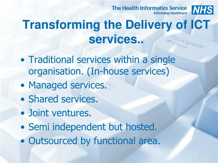 Transforming the Delivery of ICT services..