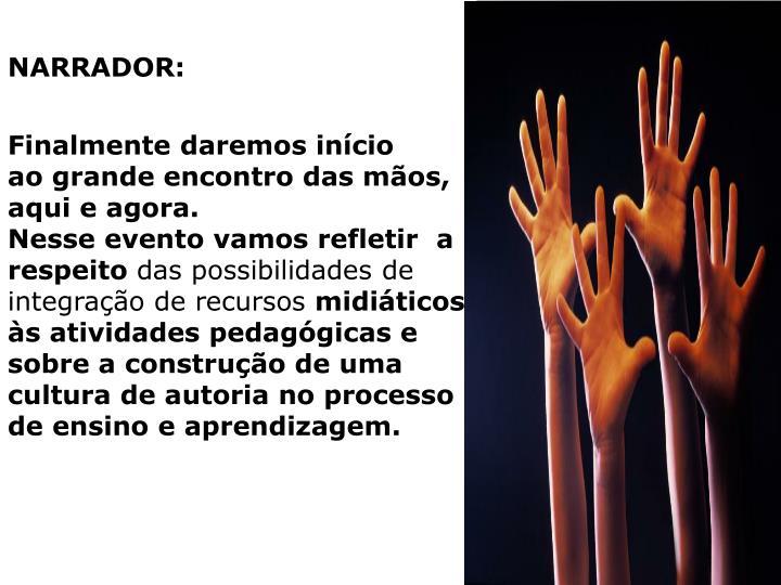 NARRADOR: