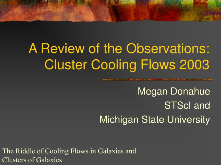 a review of the observations cluster cooling flows 2003
